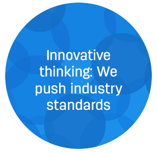 We push industry standards